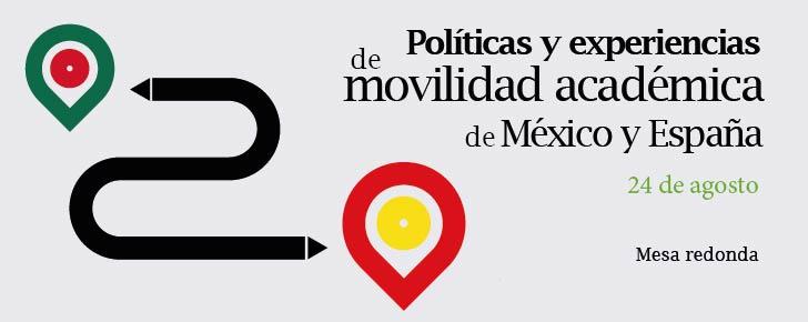 Política y experiencias de movilidad académica de México y España