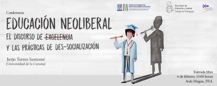 Educación neoliberal: el discurso de excelencia y las prácticas de des-socioalización